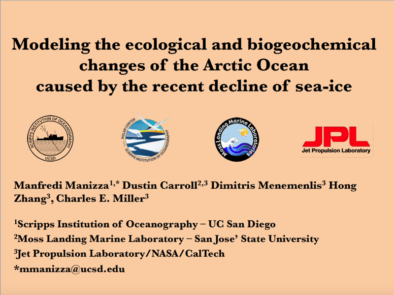 Presentation title page: Modeling the Ecological and Biogeochemical Changes of the Arctic Ocean caused by the Recent Decline of Sea-Ice